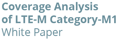 Coverage Analysis LTE M Interactive White Paper